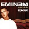Eminem - Without Me (Kaitoumitsu High-Octane Mix [Explicit])