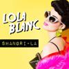 Download Lola Blanc - Shangri-La (Single 2014) Mp3