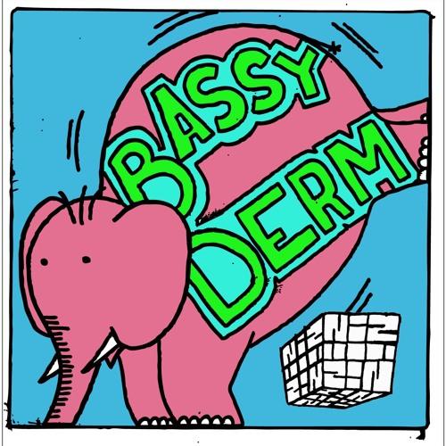 BASSY DERM - NIZ MIXTAPE  # 3 - TRAP * TWERK * MOOMBAHTON
