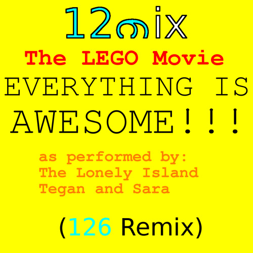 The LEGO Movie - Everything Is AWESOME!!! (126 Remix)