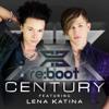 Re:boot - Century (ft. Lena Katina)