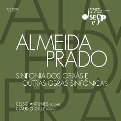Almeida Prado - Sinfonia nº 2 - Dos Orixás: Suíte
