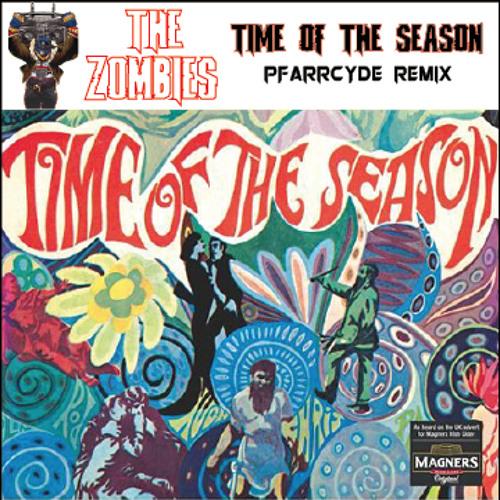 The Zombies - Time Of The Season (Pfarrcyde Remix)