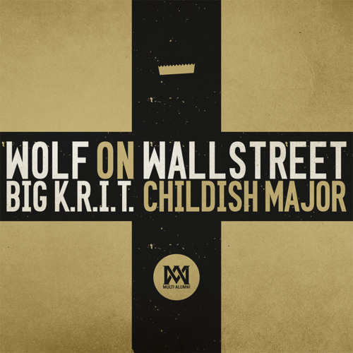 Big K.R.I.T. - Wolf On Wallstreet (Prod. By Big K.R.I.T. & Childish Major) - Spin Premiere