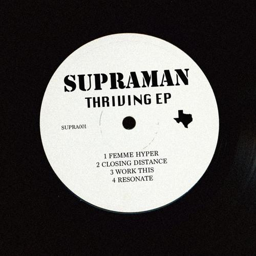 Supraman - Thriving EP [Free Download]