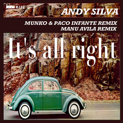 IT'S ALL RIGHT - MUNKO, PACO INFANTE REMIX)