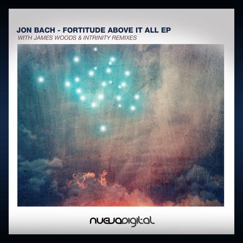 [ND138] Jon Bach - Fortitude (Intrinity Remix)