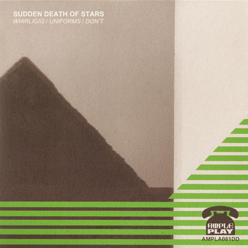 . Sudden Death Of Stars - Uniforms - Ample Play Records