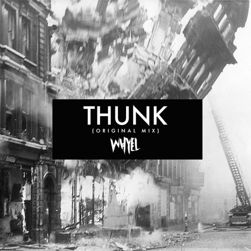 Thunk (Original) - Whyel