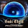Godz Chyld - Forever (EP)