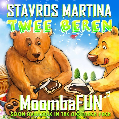 Stavros Martina - Twee Beren MoombaFUN Preview (Free Download now Big Track Pack)