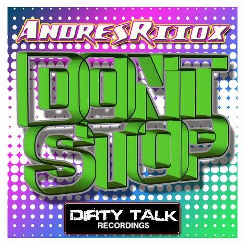 Andres Riiox - Don't Stop (Original Mix)