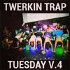 Twerkin Trap Tuesday V4 feat. D.C.'s own Al Chike