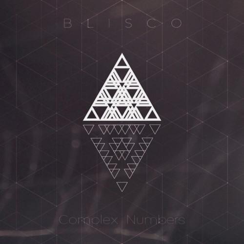 Blisco - Complex Numbers (Original Mix)