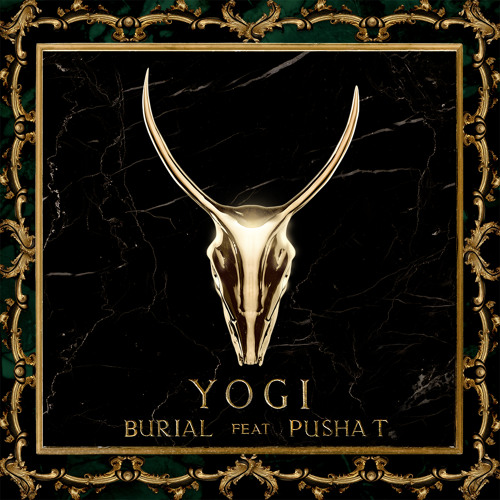 YOGI - Burial feat. Pusha T