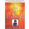 The Art of Learning by Joshua Waitzkin -- Introduction