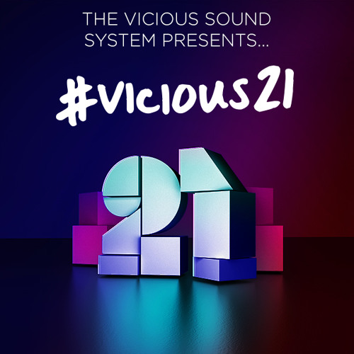 The Vicious Sound System Presents: Dave Winnel & Mr. Fluff #Vicious21 Mixes