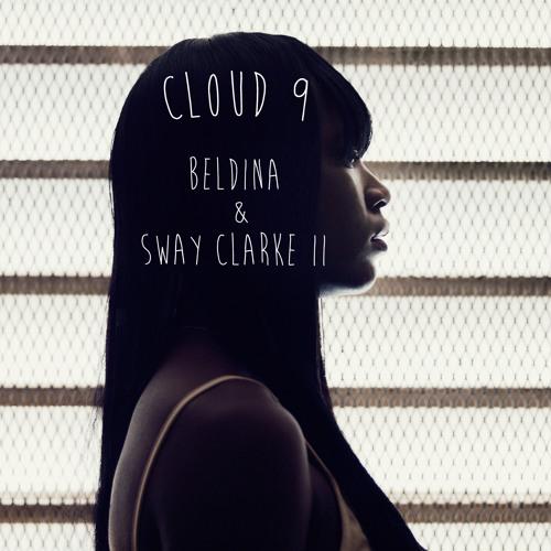 Beldina ft Sway Clarke II - Cloud 9