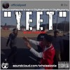 YEET (ft SheLovesMeechie & Yeet Squad) - City Boyz