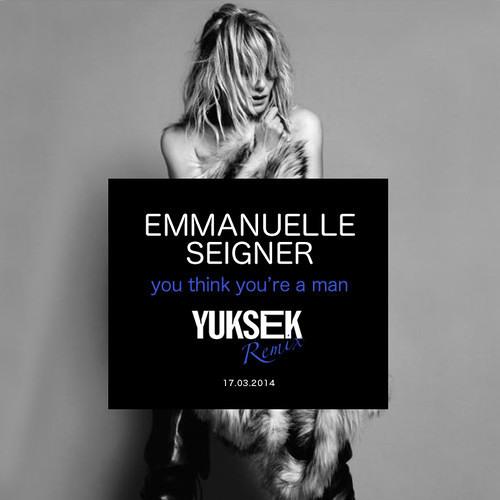 Emmanuelle Seigner - You Think You're A Man (Yuksek Remix)