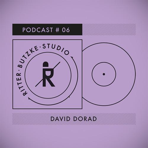 David Dorad - Ritter Butzke Studio Podcast #06