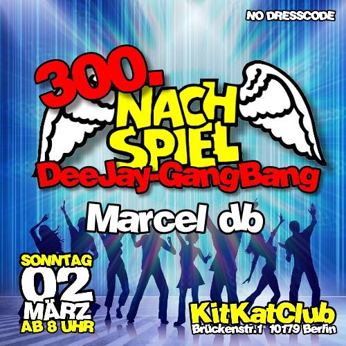 300. NachSpiel / KitKat Club / Marcel db