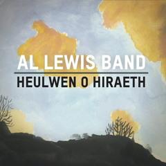 Al Lewis Band - Heulwen O Hiraeth (gyda Sarah Howells)
