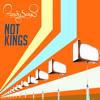 Not Kings