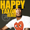 Pharrell Williams - Happy (Taxon Remix)