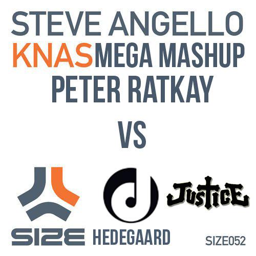 Knas (Ratkay Mega Mashup) - Steve Angello vs Justice vs Deficio