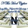 N Tha Hood Cypher - Snoopy Blue, Nayborh40d Knowledge & Eightball Tha Loc