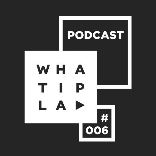 WIP Podcast 006 by Marian Herzog