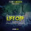 Tom Swoon pres. LIFT OFF Radio - Episode 012