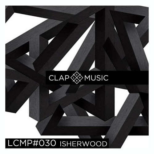 LCMP#030 ISHERWOOD (Lize Rec/ Sharingtones)