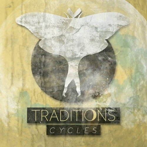 Traditions - Cycles