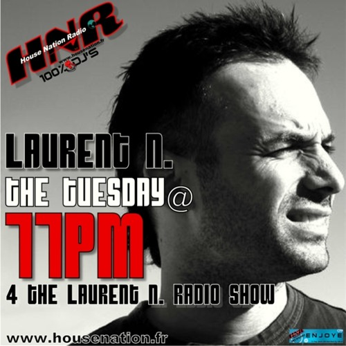 LAURENT N. HOUSE NATION RADIO SPECIAL LIMITATION 120 BPM FEBRUARY N°3 2014