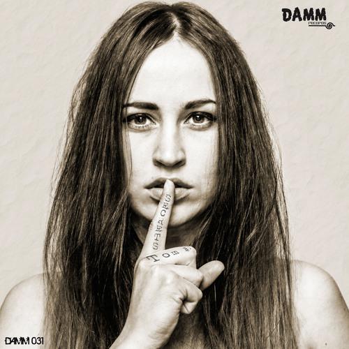 Damm031-A2 Tom B. - Secrets (Lexer Remix) !!! OUT NOW !!!