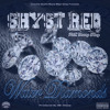 Shyst Red - Water Diamonds ft. Young Thug (DigitalDripped.com)