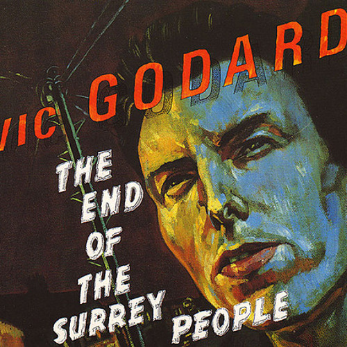 Vic Godard 'End Of The Surrey People'