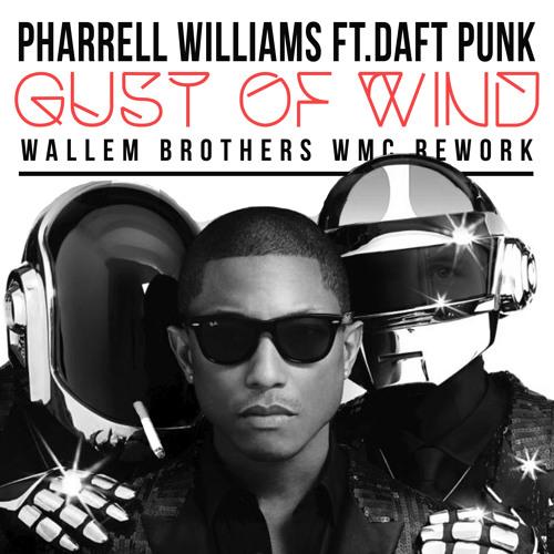 Pharrell Williams ft. Daft Punk - Gust Of Wind (Wallem Brothers WMC Rework)