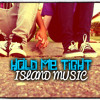 HOLD ME TIGHT *** DOWNLOAD NOW 2014***