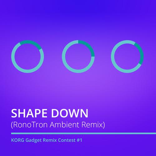 Shape Down (RonoTron Ambient Remix)