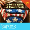 40 - How To Rock A Fanny Pack