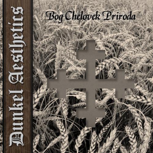 Dunkel Aesthetics - Bog Chelovek Priroda