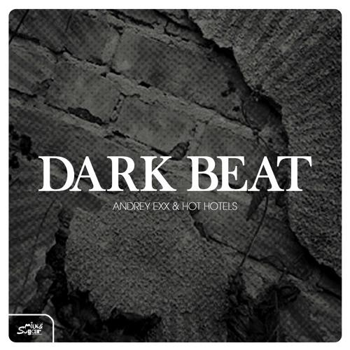 Andrey Exx & Hot Hotels - Dark Beat (PREVIEW) (Milk & Sugar Recordings)