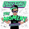 Uberjak'd - The Moment feat. Sarah Bodle mp3