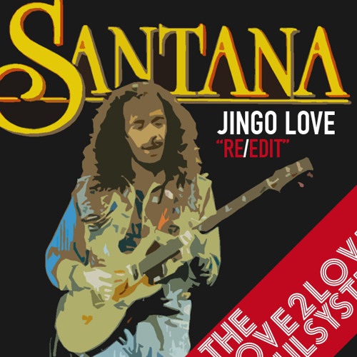Santana Haze - Jingo Love - The Love2Love Soulsystem ReEdit