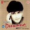 Download Ab Mujhe Raat Din - Deewana - Sonu Nigam Mp3