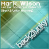 Mark Wilson - Let Me Show You Oldskool (Back2funky Bootleg)**FREE DOWNLOAD**