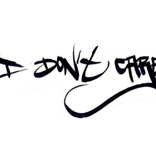 I Dont Care [21st Aug 2010]